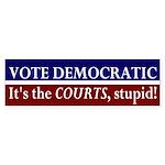 Vote Democratic: Courts Bumper Sticker
