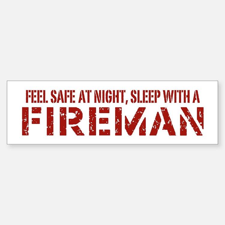 Feel Safe With A Fireman Bumper Bumper Bumper Sticker