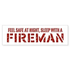 Feel Safe With A Fireman Bumper Bumper Sticker