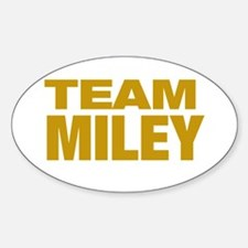 TEAM MILEY Oval Decal
