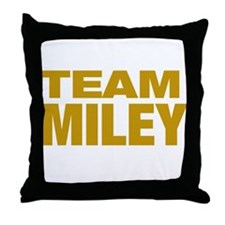 TEAM MILEY Throw Pillow