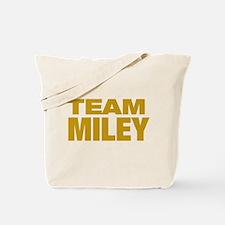TEAM MILEY Tote Bag