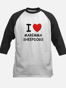 I love MAREMMA SHEEPDOGS Tee