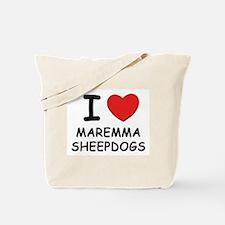I love MAREMMA SHEEPDOGS Tote Bag