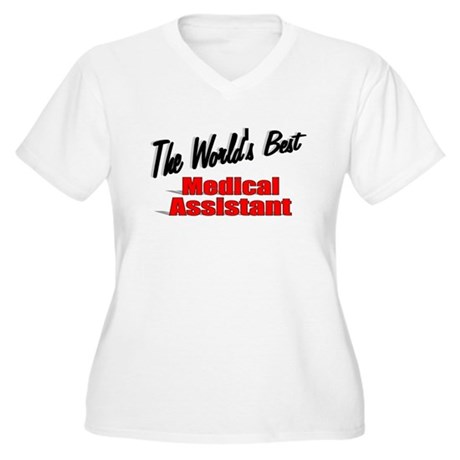 """The World's Best Medical Assistant"" Women's Plus"