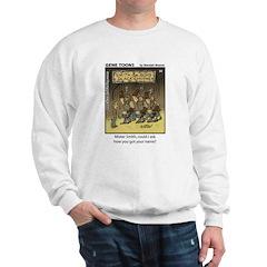 #59 Got your name Sweatshirt