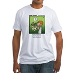#68 He could understand Fitted T-Shirt