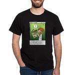 #68 He could understand Dark T-Shirt