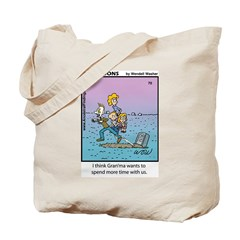#70 Spend more time Tote Bag
