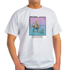 #70 Spend more time T-Shirt