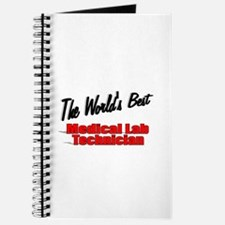 """ The World's Best Medical Lab Technician"" Journal"