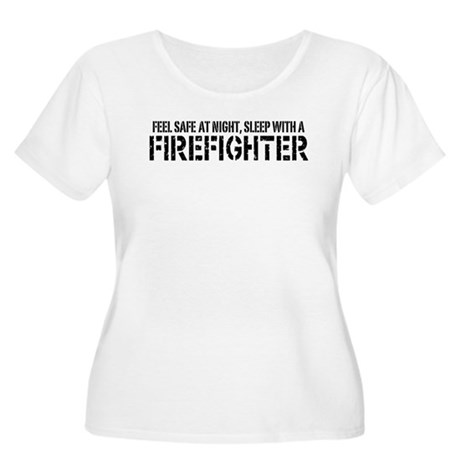 Feel Safe With A Firefighter Women's Plus Size Sco