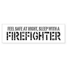 Feel Safe With A Firefighter Bumper Bumper Sticker