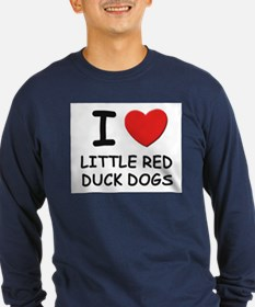 I love LITTLE RED DUCK DOGS T