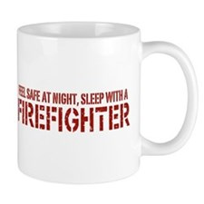 Feel Safe With A Firefighter Small Mugs