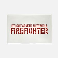 Feel Safe With A Firefighter Rectangle Magnet