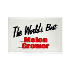 """The World's Best Melon Grower"" Rectangle Magnet"