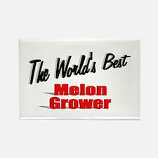 """The World's Best Melon Grower"" Rectangle Magnet"