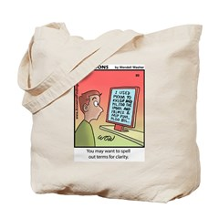 #89 Spell out terms Tote Bag