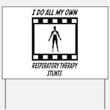 Respiratory Therapy Stunts Yard Sign