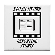 Reporting Stunts Tile Coaster