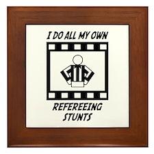 Refereeing Stunts Framed Tile