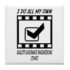 Quality Assurance Engineering Stunts Tile Coaster