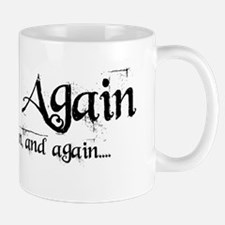 Born again, and again... Mug