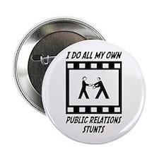 """Public Relations Stunts 2.25"""" Button (100 pac"""