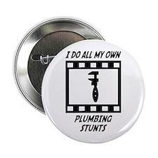 """Plumbing Stunts 2.25"""" Button"""