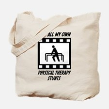 Physical Therapy Stunts Tote Bag