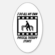 Physical Therapy Stunts Oval Decal
