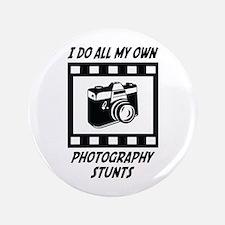 "Photography Stunts 3.5"" Button"