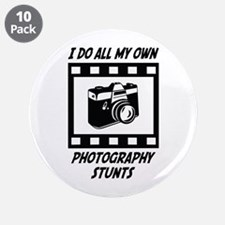 """Photography Stunts 3.5"""" Button (10 pack)"""