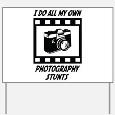 Photography Stunts Yard Sign