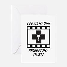 Phlebotomy Stunts Greeting Card