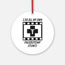 Phlebotomy Stunts Ornament (Round)