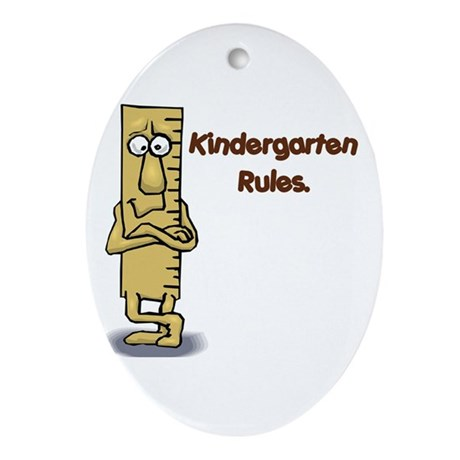 Kindergarten Rules Oval Ornament
