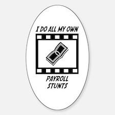 Payroll Stunts Oval Sticker (10 pk)
