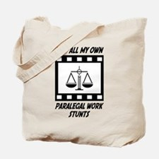 Paralegal Work Stunts Tote Bag