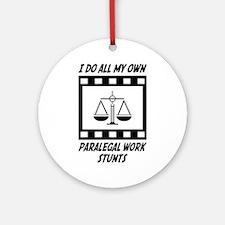 Paralegal Work Stunts Ornament (Round)