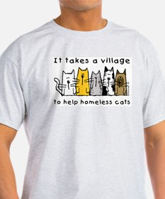 Takes a Village, Feral Cats T-Shirt