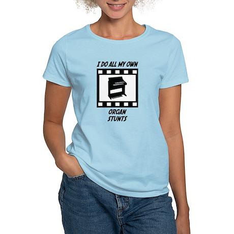 Organ Stunts Women's Light T-Shirt