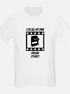 Organ Stunts T-Shirt