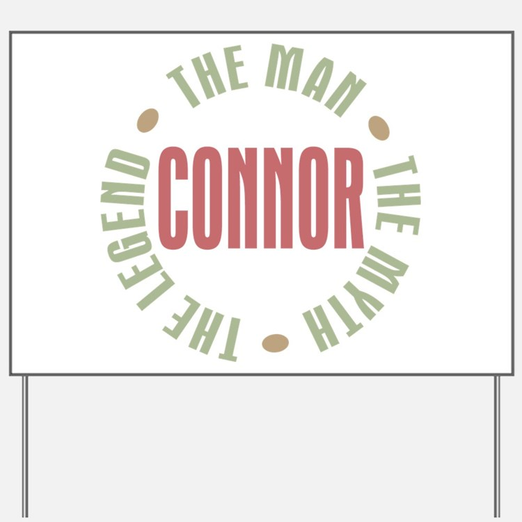 Connor Man Myth Legend Yard Sign