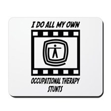 Occupational Therapy Stunts Mousepad