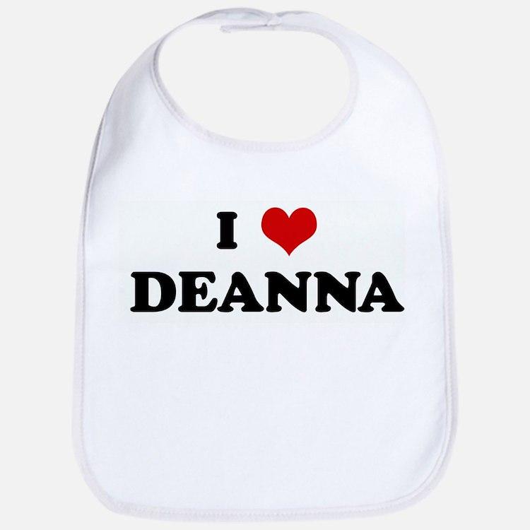 I Love DEANNA Bib
