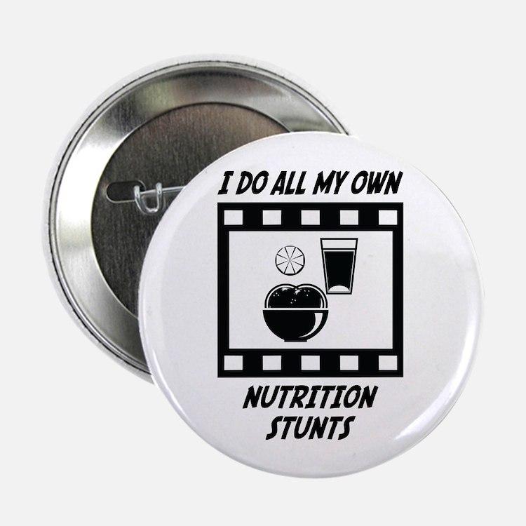 "Nutrition Stunts 2.25"" Button (10 pack)"