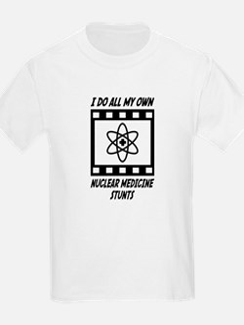 Nuclear Medicine Stunts T-Shirt