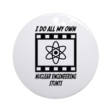 Nuclear Engineering Stunts Ornament (Round)